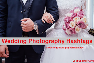 hashtag for wedding photography, wedding photographer hashtags, best hashtags for wedding photographers
