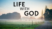 23 Life With God Quotes & Sayings