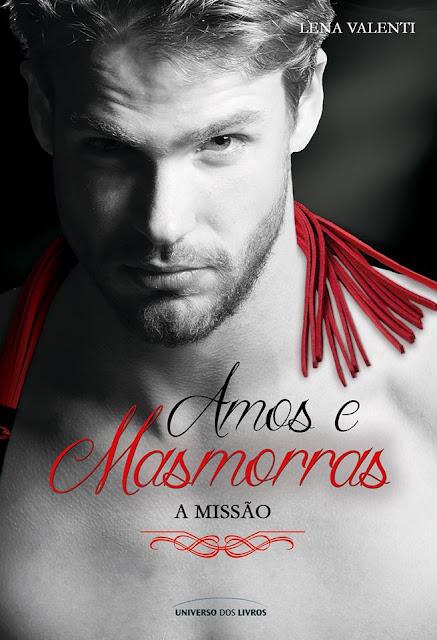 Amos e Masmorras - A Missão  Vol.#3 | Lena Valenti @univdoslivros