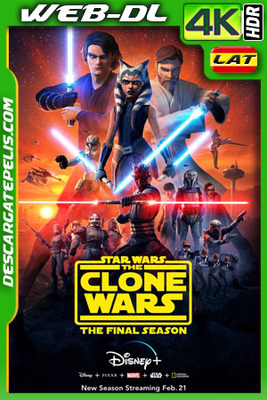 Star Wars: The Clone Wars (2020) 4k WEB-DL HDR Latino – Ingles