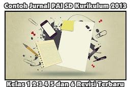 Contoh Jurnal PAI SD Kurikulum 2013 Kelas 1 2 3 4 5 dan 6 Revisi Terbaru