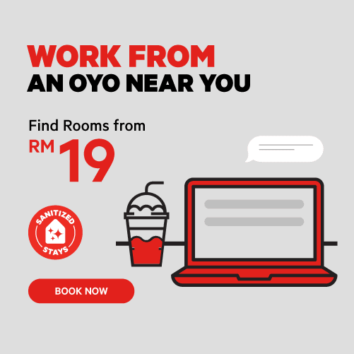 Work from Hotel from Only RM19, Work From Hotel, Hotel in Malaysia, OYO Rooms, OYO Hotels, Lifestyle