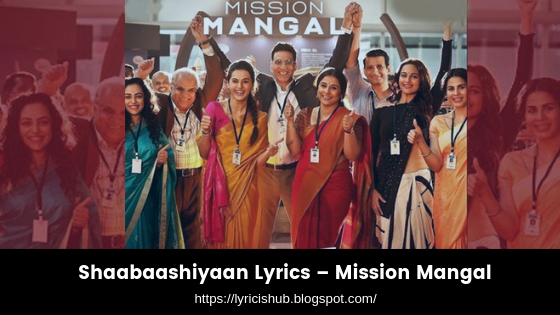 Shaabaashiyaan Lyrics – Mission Mangal (lyricishub)