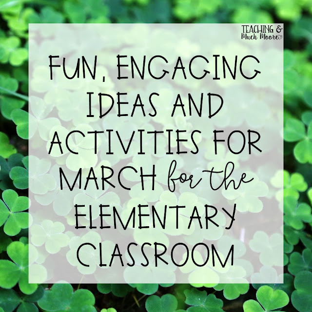 March Ideas for the primary classroom