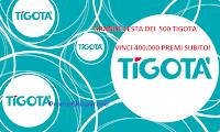 Logo Concorso '' Grande Festa per i 500 Tigotà'': gratta e vinci 400.000 premi subito!