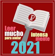 Año 2021 en PaideiaMx: «Leer mucho para andar intensamente»