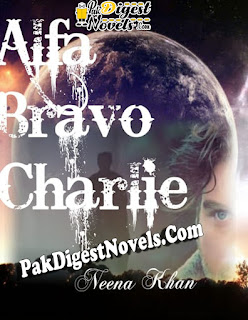Alfa Bravo Charlie (Complete Novel) By Naina Khan