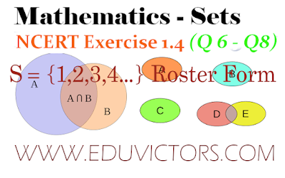 CBSE Class 11  Maths Chapter Sets - NCERT Exercise 1.4 (Q 6 - Q 8) (#eduvictors)(#class11)