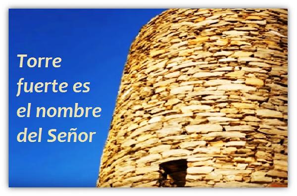 Oración del Día Lunes - El Nombre de Dios es una Torre Fuerte