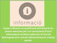 Anunci referent a la qualificació definitiva de les proves selectives per a la contractació d'un/a informador/a turístic/a adscrit/a al Punt de Benvinguda amb caràcter laboral temporal a temps parcial.