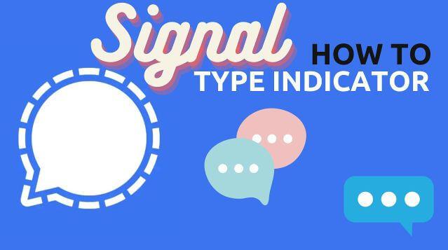 خطوات, تعطيل, وإخفاء, مؤشرات, الكتابة, في, تطبيق, Signal ,Private ,Messenger