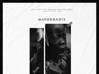 DOWNLOAD MP3: Mayor Hadis - Damilohun