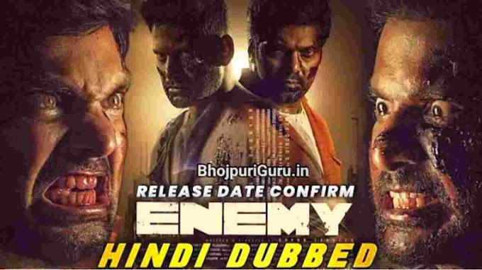 Enemy Hindi Dubbed Full Movie Release Date, Cast & Crew, Budget, Review - Bhojpuri Guru
