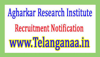 Agharkar Research InstituteARI Pune Recruitment Notification 2017