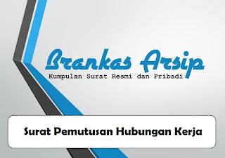 logo postingan contoh surat pemutusan hubungan kerja (PHK)