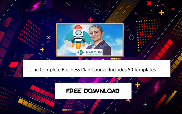 The Complete Business Plan Course (Includes 50 Templates)