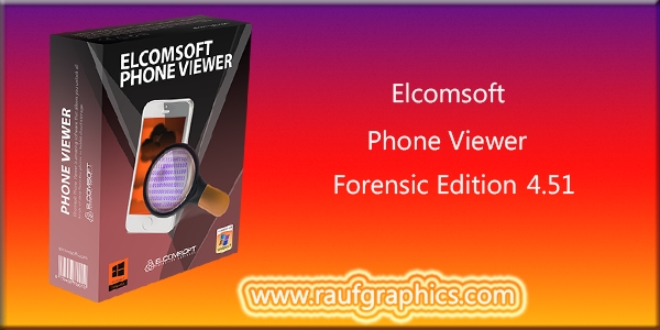 Elcomsoft Phone Viewer Forensic Edition