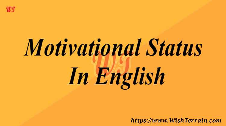 Top 132 Motivational Status For Whatsapp In English