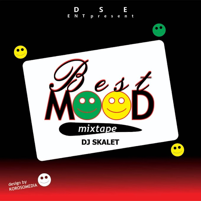 DJ MIX: Dj Skalet — Best Mood (Mixtape)