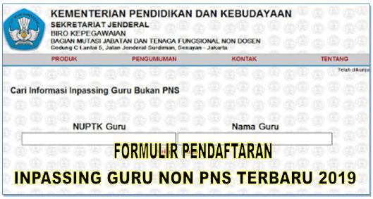 Formulir Pendaftaran Inpassing Guru Non PNS Terbaru 2019