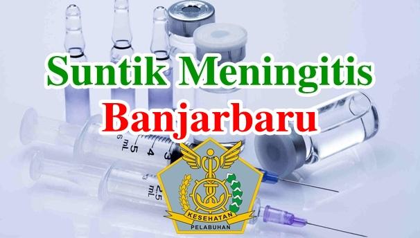 Alamat Tempat Suntik Vaksin Meningitis di Banjarbaru