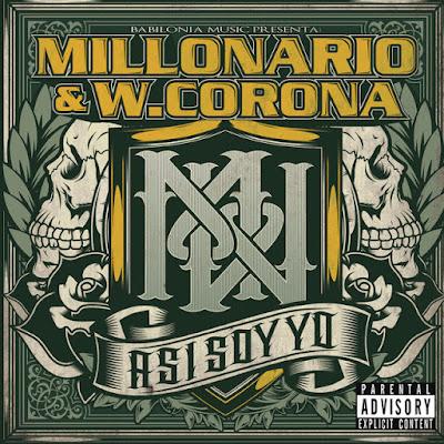 Millonario & W.Corona - Asi Soy Yo