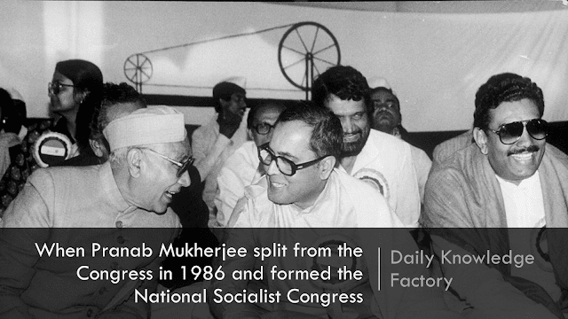 When Pranab Mukherjee split from the Congress in 1986 and formed the National Socialist Congress