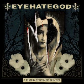 Eyehategod - A History of Nomadic Behavior Music Album Reviews