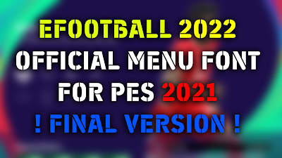 eFootball 2022 Official Font for PES 2021 by MJI