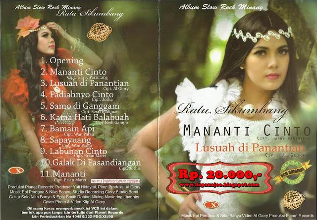 Ratu Sikumbang - Mananti Cinto (Album Slowrock Minang)