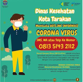 Dinkes Kota Tarakan Membuka Hotline Informasi Corona Virus 081351432112