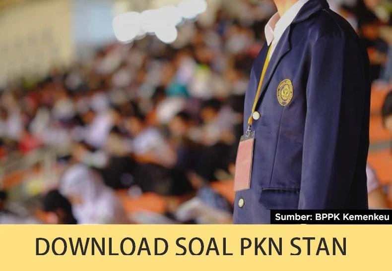 DOWNLOAD SOAL SPMB PKN STAN (UPDATE! 2019)