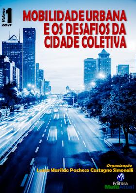 Mobilidade Urbana e os Desafios da Cidade Coletiva