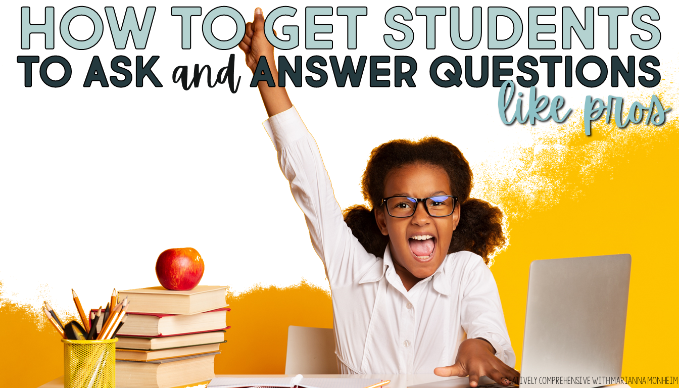 how-to-get-your-students-to-ask-and-answer-questions-like-pros