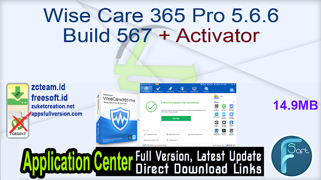 Wise Care 365 Pro 5.6.6 Build 567 + Activator_ ZcTeam.id