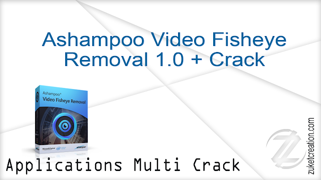 Ashampoo Video Fisheye Removal 1.0 + Crack