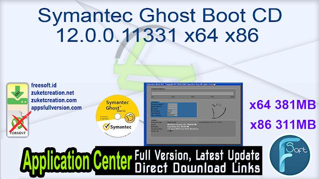 Symantec Ghost Boot CD 12.0.0.11331 x64 x86