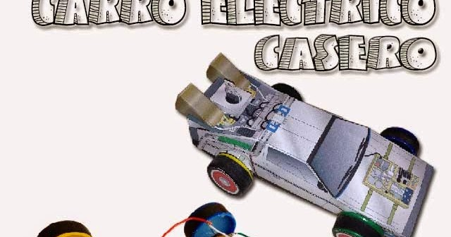 Como Hacer Un Carro Electrico Casero Delorean Casero Proyectatumente