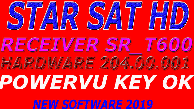 STAR SAT HD RECEIVER SR_T600 COMBO NEW UPDATED SOFTWARE 2019
