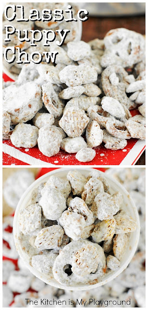 Classic Puppy Chow ~ Covered in chocolaty goodness & powdered sugar, Puppy Chow {or Yuppy Chow} is a classic sweet treat. Perfect for everyday snacking or holiday gift giving! It's freezer-friendly, too, for make-way-ahead convenience. #puppychow #yuppychow #muddybuddies  www.thekitchenismyplayground.com