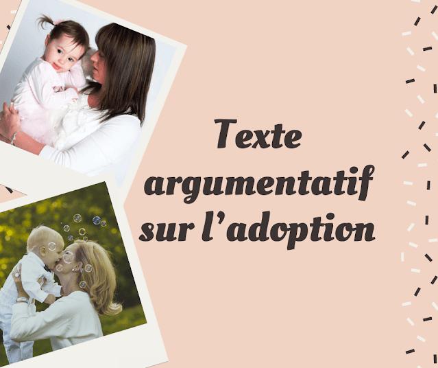 Texte argumentatif sur l'adoption