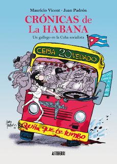 http://astiberri.com/products/cronicas-de-la-habana-un-gallego-en-la-cuba-socialista