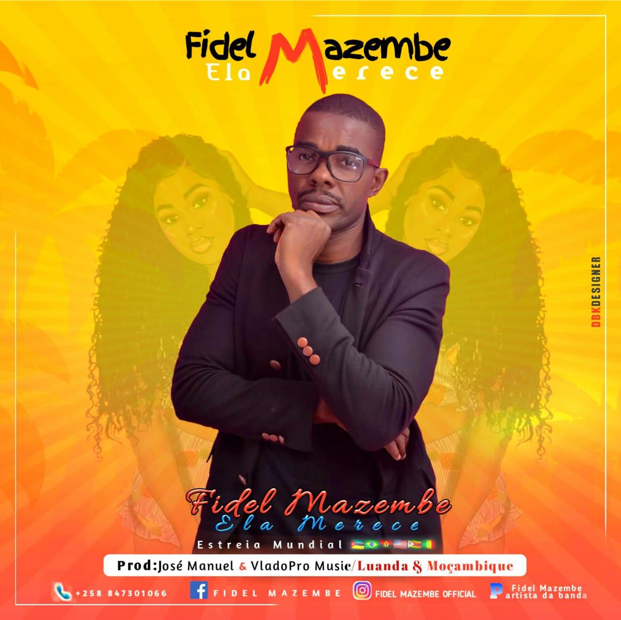 Fidel Mazembe - Ela Merece ( SvL Music )[ 2k19 Official