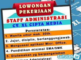 Lowongan Kerja Staff Administrasi CV XL Cipta Media Pontianak