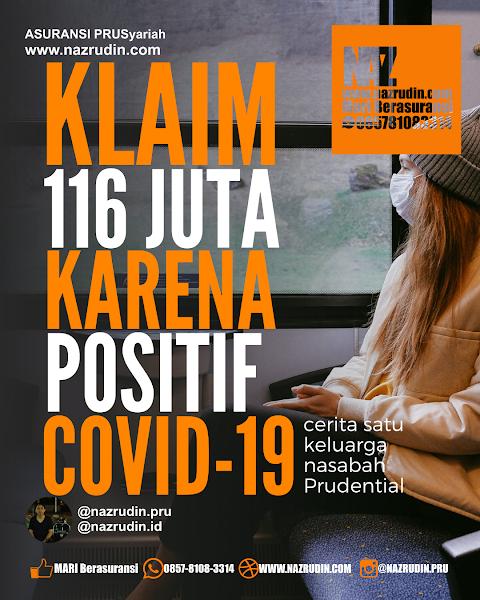 Klaim Asuransi Prudential COVID-19  TotalKlaim 119 Juta