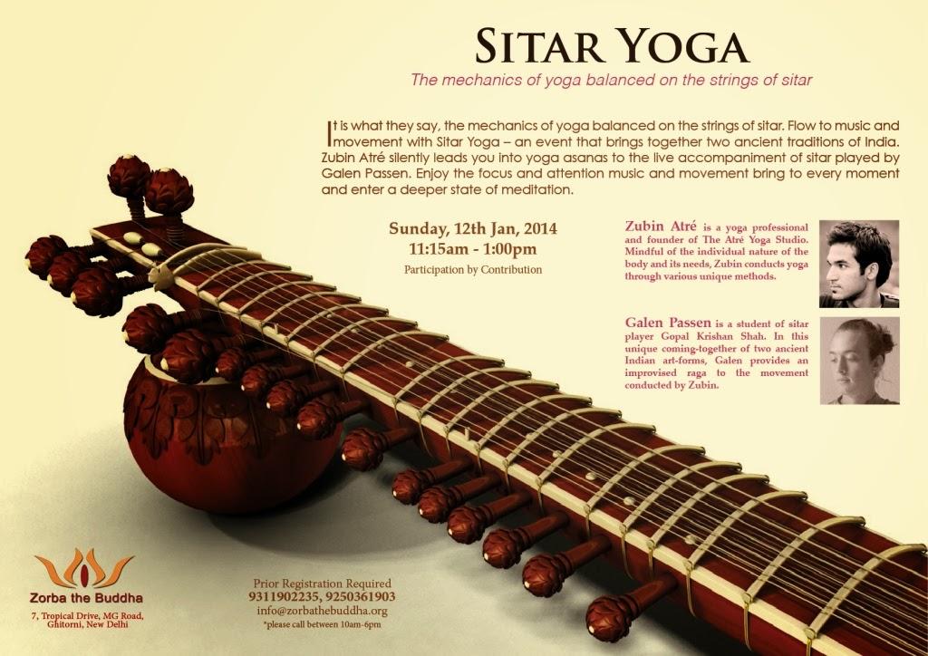Zorba The Buddha: Sitar Yoga - The mechanics of yoga balanced on the