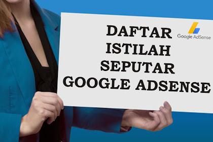 Daftar istilah seputar Google Adsense
