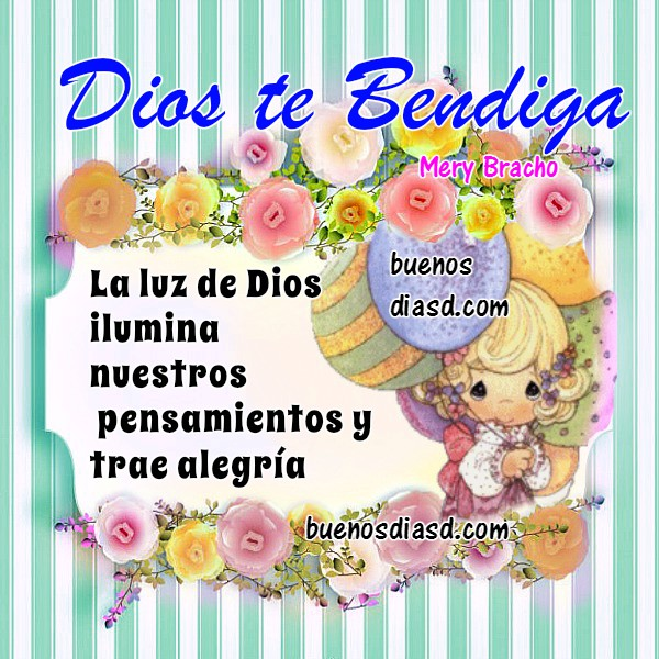 Frases de Buenos días con imágenes bonitas, mensajes y pensamientos de buen día, tarjetas facebook para desear un buen día con palabras positivas para de buenos días por Mery Bracho