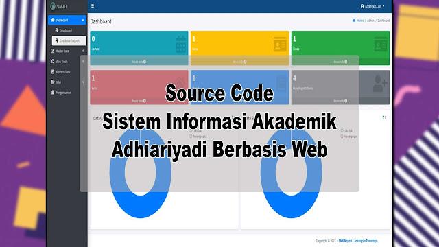Download Source Code Sistem Informasi Akademik Adhiariyadi Berbasis Web Gratis