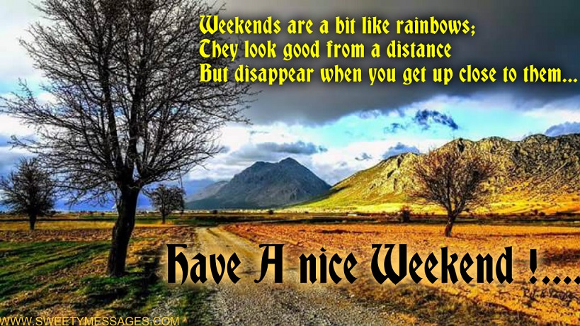 Have a good weekend messages